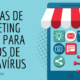 10 ideias de marketing digital para tempos de coronavírus